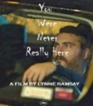 You Were Never Really Here izle