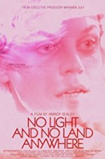 No Light and No Land Anywhere izle