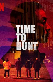 Time to Hunt izle