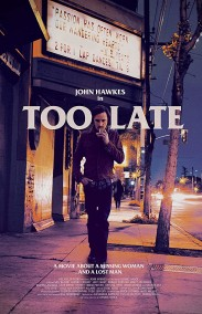 Too Late izle