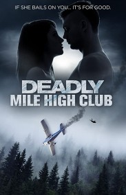 Deadly Mile High Club izle